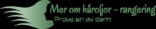 Mer om håroljor – TEST